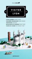 Visiter Lyon - visites guidées, excursions...